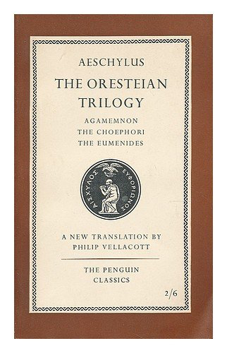 Books in Brief: The Oresteian Trilogy